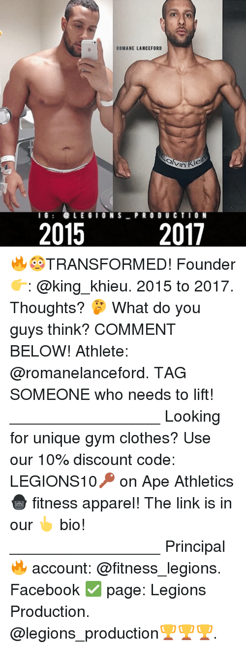 Athletics: ROMANE LANCEFORD  vin  2017  IG: LEGIONS PR O DU C TIO N  2015 🔥😳TRANSFORMED! Founder 👉: @king_khieu. 2015 to 2017. Thoughts? 🤔 What do you guys think? COMMENT BELOW! Athlete: @romanelanceford. TAG SOMEONE who needs to lift! _________________ Looking for unique gym clothes? Use our 10% discount code: LEGIONS10🔑 on Ape Athletics 🦍 fitness apparel! The link is in our 👆 bio! _________________ Principal 🔥 account: @fitness_legions. Facebook ✅ page: Legions Production. @legions_production🏆🏆🏆.