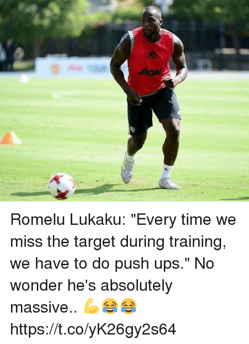 """Soccer, Target, and Ups: Romelu Lukaku: """"Every time we miss the target during training, we have to do push ups.""""  No wonder he's absolutely massive.. 💪😂😂 https://t.co/yK26gy2s64"""