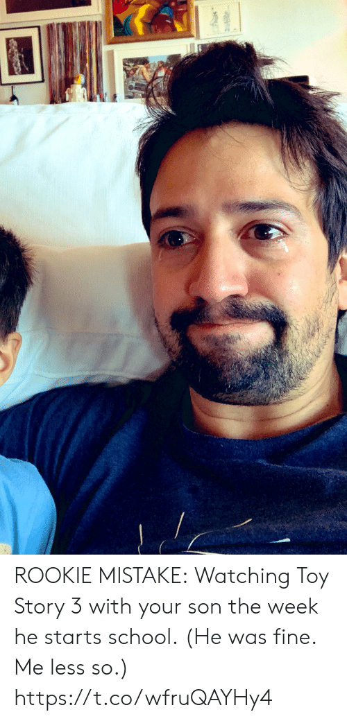 Memes, School, and Toy Story: ROOKIE MISTAKE: Watching Toy Story 3 with your son the week he starts school. (He was fine. Me less so.) https://t.co/wfruQAYHy4