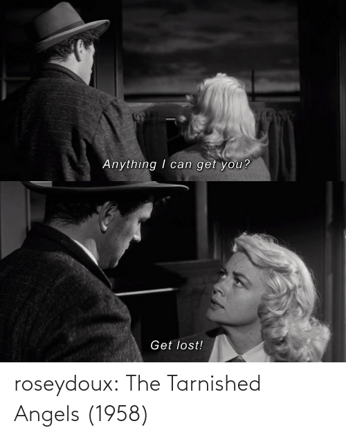 Angels: roseydoux:  The Tarnished Angels (1958)