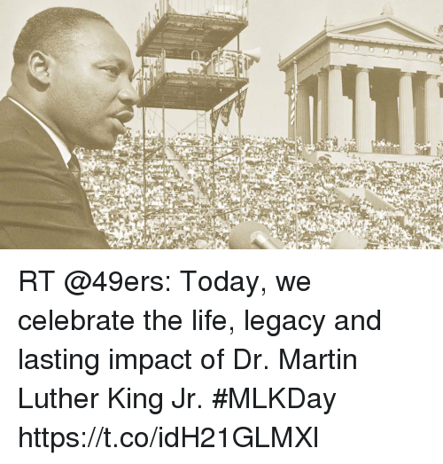 a research on the life influence and legacy of martin luther king jr The role of civil disobedience in the life, legacy and liberating work of dr martin luther king, jr, an african american baptist minister, orator, humanitarian, activist, civil rights leader and writer.