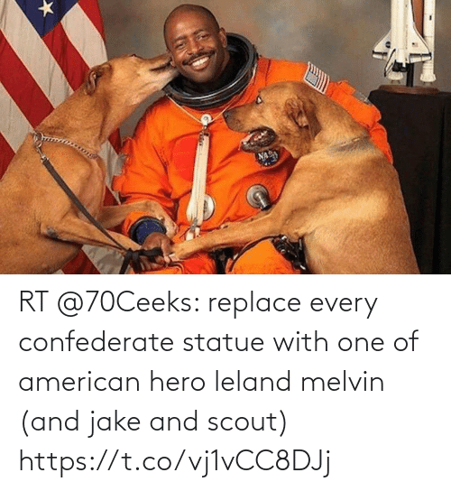 Confederate: RT @70Ceeks: replace every confederate statue with one of american hero leland melvin (and jake and scout) https://t.co/vj1vCC8DJj