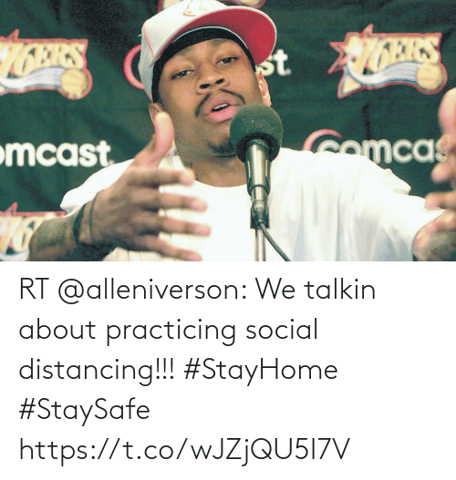 practicing: RT @alleniverson: We talkin about practicing social distancing!!! #StayHome #StaySafe https://t.co/wJZjQU5I7V