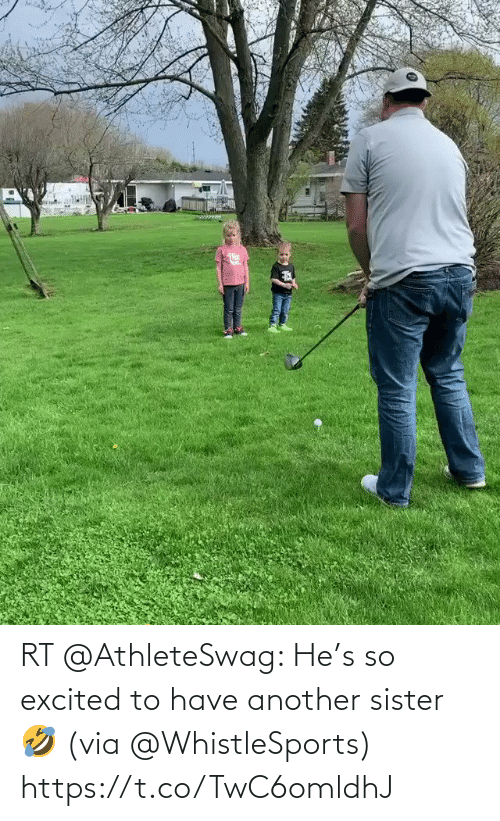 excited: RT @AthleteSwag: He's so excited to have another sister 🤣 (via @WhistleSports) https://t.co/TwC6omldhJ
