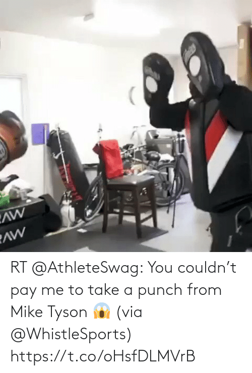 Me To: RT @AthleteSwag: You couldn't pay me to take a punch from Mike Tyson 😱 (via @WhistleSports) https://t.co/oHsfDLMVrB