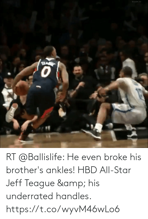 brothers: RT @Ballislife: He even broke his brother's ankles!  HBD All-Star Jeff Teague & his underrated handles. https://t.co/wyvM46wLo6