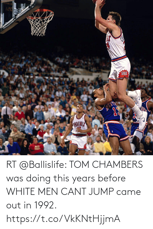 jump: RT @Ballislife: TOM CHAMBERS was doing this years before WHITE MEN CANT JUMP came out in 1992. https://t.co/VkKNtHjjmA