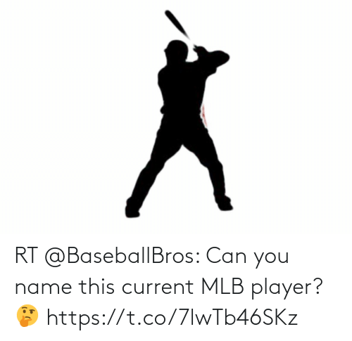 MLB: RT @BaseballBros: Can you name this current MLB player? 🤔 https://t.co/7lwTb46SKz