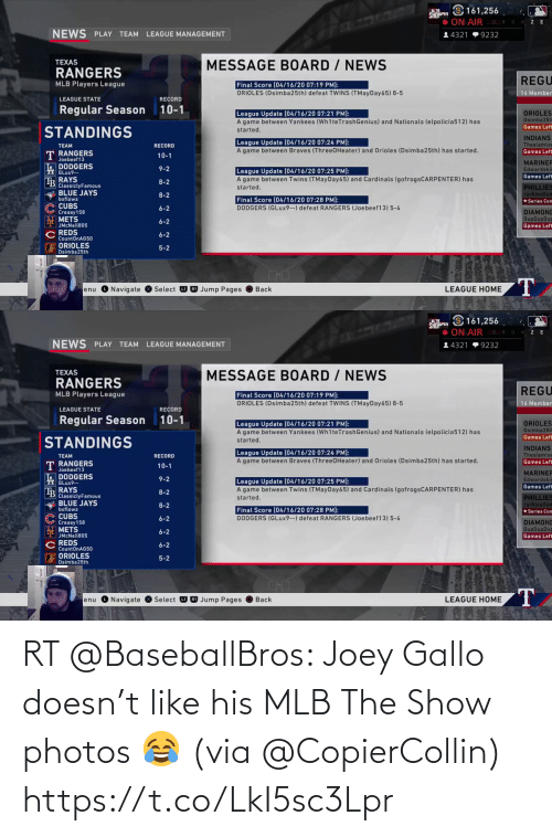 MLB: RT @BaseballBros: Joey Gallo doesn't like his MLB The Show photos 😂 (via @CopierCollin) https://t.co/LkI5sc3Lpr