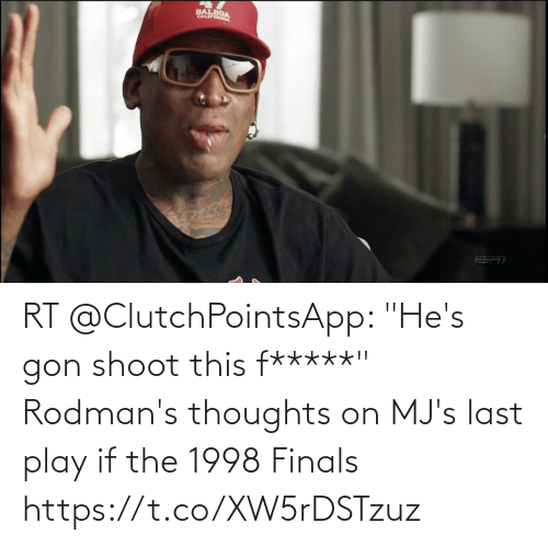 """thoughts: RT @ClutchPointsApp: """"He's gon shoot this f*****""""  Rodman's thoughts on MJ's last play if the 1998 Finals https://t.co/XW5rDSTzuz"""
