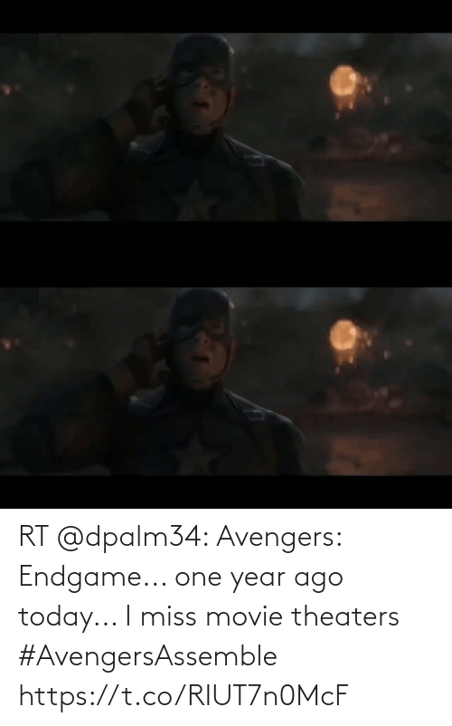 endgame: RT @dpalm34: Avengers: Endgame... one year ago today... I miss movie theaters #AvengersAssemble https://t.co/RIUT7n0McF