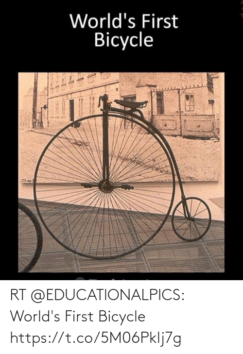 first: RT @EDUCATlONALPICS: World's First Bicycle https://t.co/5M06Pklj7g