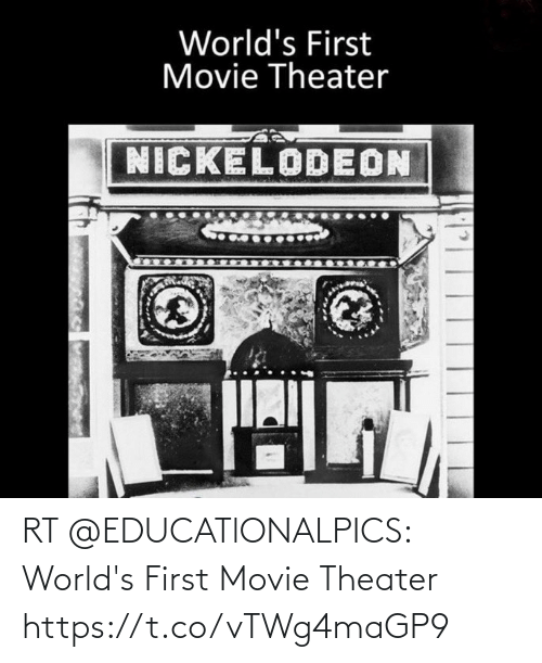 first: RT @EDUCATlONALPICS: World's First Movie Theater https://t.co/vTWg4maGP9