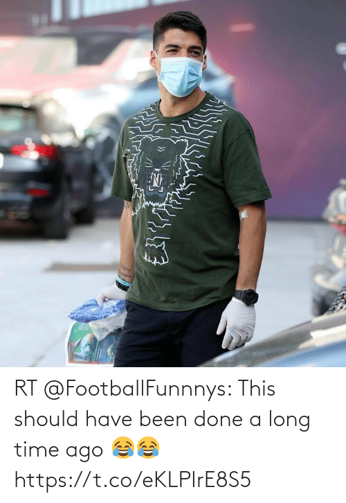 A Long: RT @FootballFunnnys: This should have been done a long time ago 😂😂 https://t.co/eKLPIrE8S5