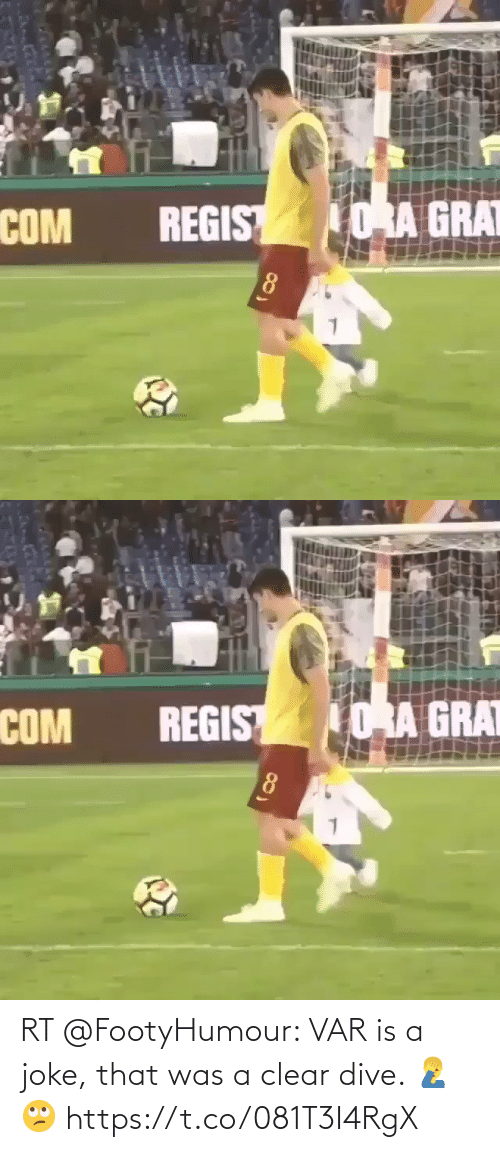 var: RT @FootyHumour: VAR is a joke, that was a clear dive. 🤦♂️🙄 https://t.co/081T3I4RgX