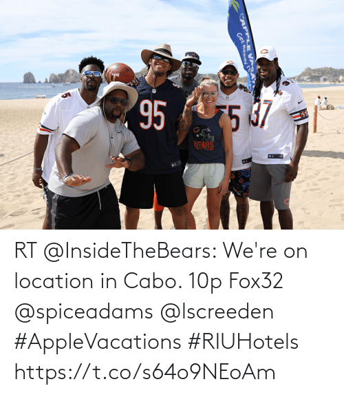 Location: RT @InsideTheBears: We're on location in Cabo. 10p Fox32 @spiceadams @lscreeden #AppleVacations #RIUHotels https://t.co/s64o9NEoAm