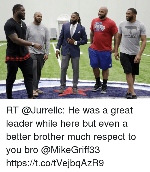Memes, Respect, and 🤖: RT @Jurrellc: He was a great leader while here but even a better brother much respect to you bro @MikeGriff33 https://t.co/tVejbqAzR9