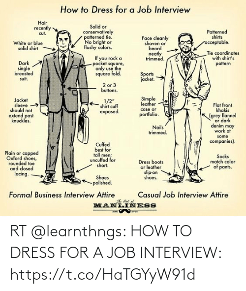 Job interview: RT @learnthngs: HOW TO DRESS FOR A JOB INTERVIEW: https://t.co/HaTGYyW91d