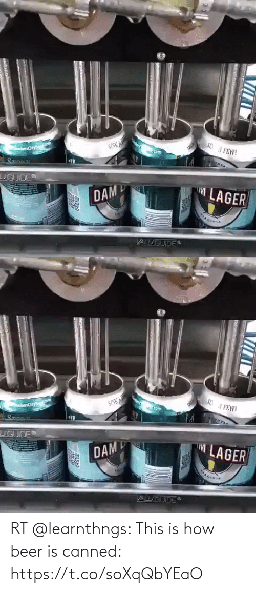 Beer: RT @learnthngs: This is how beer is canned: https://t.co/soXqQbYEaO