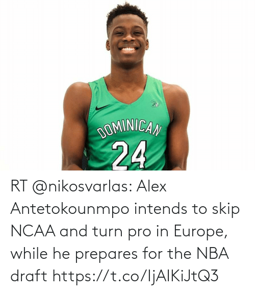 turn: RT @nikosvarlas: Alex Antetokounmpo intends to skip NCAA and turn pro in Europe, while he prepares for the NBA draft https://t.co/IjAIKiJtQ3