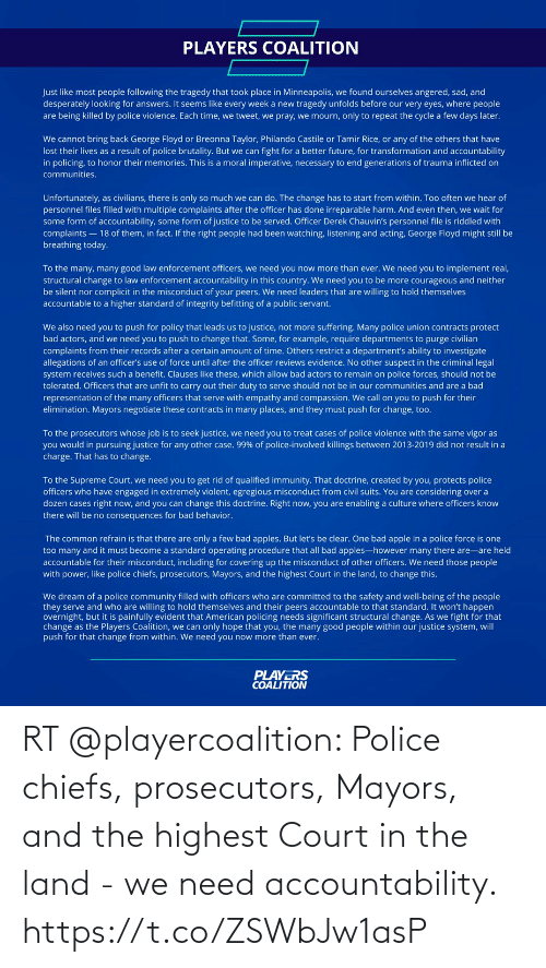 court: RT @playercoalition: Police chiefs, prosecutors, Mayors, and the highest Court in the land - we need accountability. https://t.co/ZSWbJw1asP