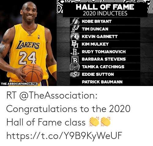 hall of fame: RT @TheAssociation: Congratulations to the 2020 Hall of Fame class 👏👏 https://t.co/Y9B9KyWeUF