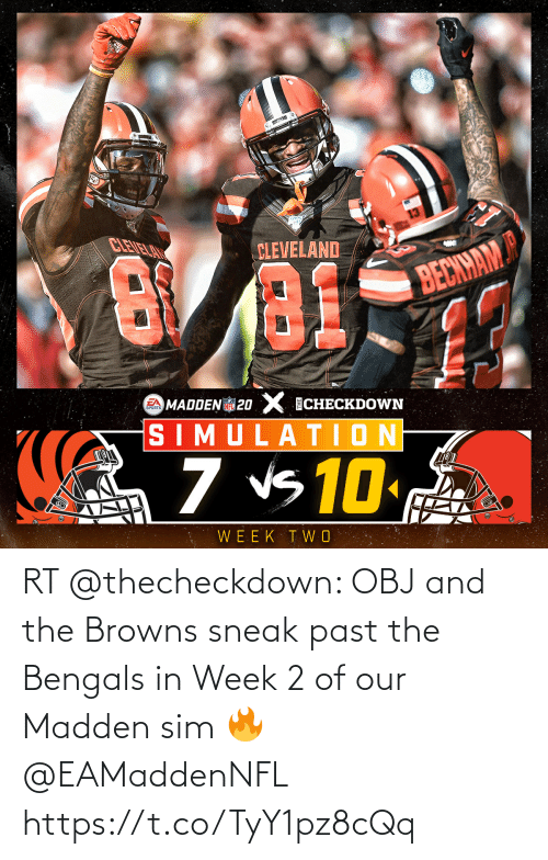 sim: RT @thecheckdown: OBJ and the Browns sneak past the Bengals in Week 2 of our Madden sim 🔥 @EAMaddenNFL https://t.co/TyY1pz8cQq