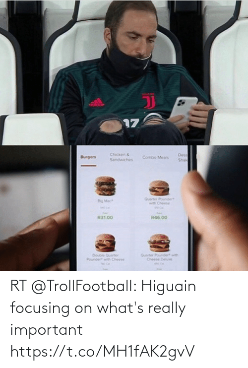 really: RT @TrollFootball: Higuain focusing on what's really important https://t.co/MH1fAK2gvV