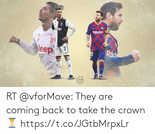 coming: RT @vforMove: They are coming back to take the crown ⏳ https://t.co/JGtbMrpxLr