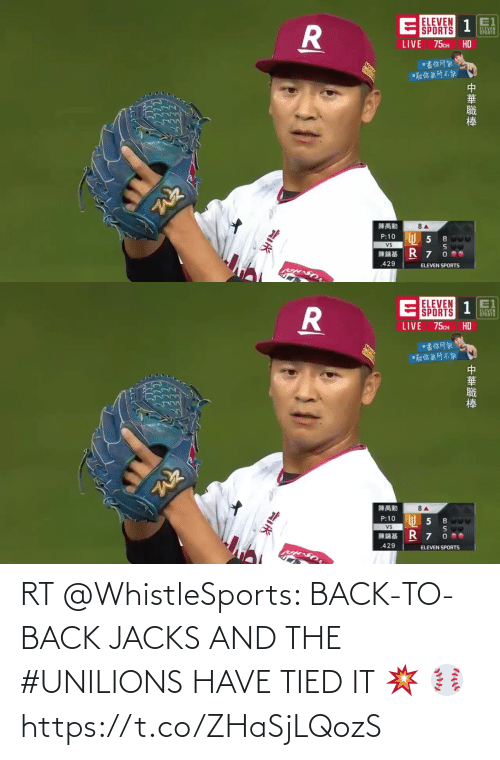 Back to Back: RT @WhistleSports: BACK-TO-BACK JACKS AND THE #UNILIONS HAVE TIED IT 💥 ⚾️ https://t.co/ZHaSjLQozS
