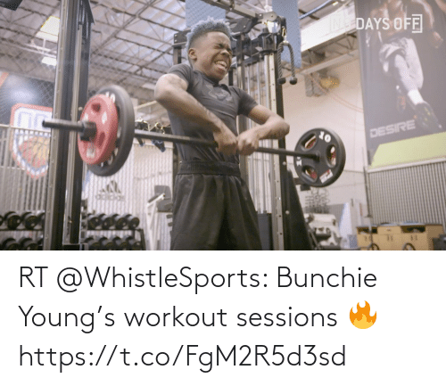 Young: RT @WhistleSports: Bunchie Young's workout sessions 🔥 https://t.co/FgM2R5d3sd