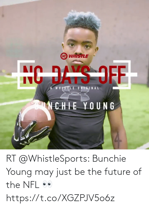 may: RT @WhistleSports: Bunchie Young may just be the future of the NFL 👀 https://t.co/XGZPJV5o6z