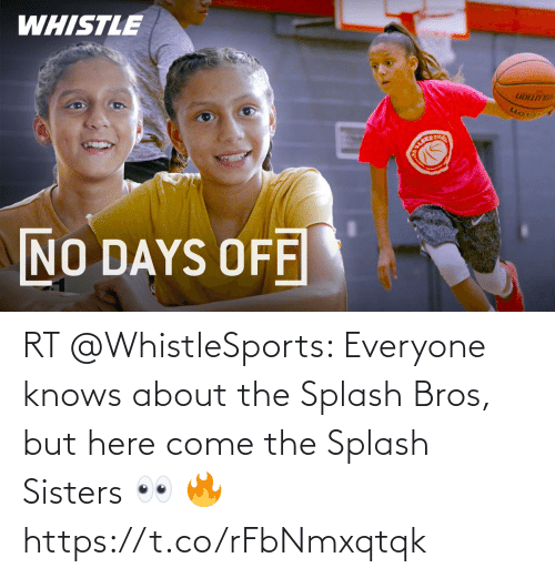 sisters: RT @WhistleSports: Everyone knows about the Splash Bros, but here come the Splash Sisters 👀 🔥 https://t.co/rFbNmxqtqk