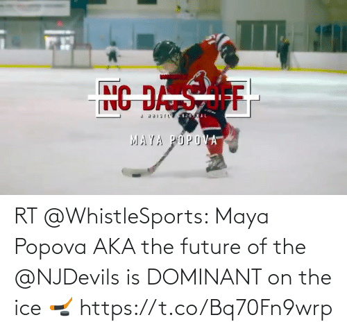 ice: RT @WhistleSports: Maya Popova AKA the future of the @NJDevils is DOMINANT on the ice 🏒 https://t.co/Bq70Fn9wrp