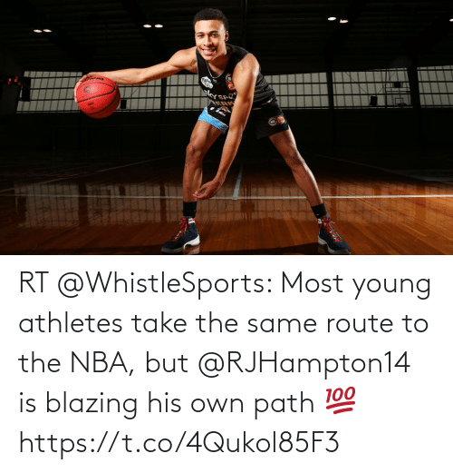 Young: RT @WhistleSports: Most young athletes take the same route to the NBA, but @RJHampton14 is blazing his own path 💯 https://t.co/4Qukol85F3