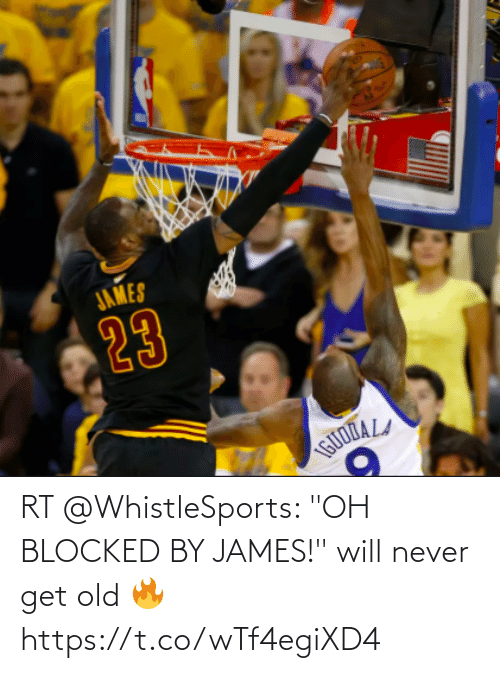 "james: RT @WhistleSports: ""OH BLOCKED BY JAMES!"" will never get old 🔥 https://t.co/wTf4egiXD4"