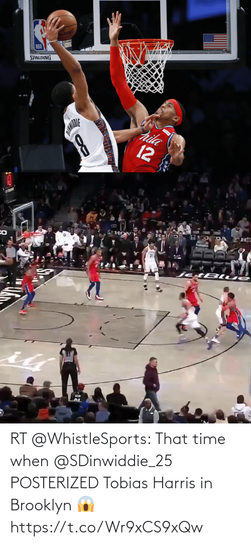 Brooklyn: RT @WhistleSports: That time when @SDinwiddie_25 POSTERIZED Tobias Harris in Brooklyn 😱 https://t.co/Wr9xCS9xQw