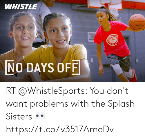 sisters: RT @WhistleSports: You don't want problems with the Splash Sisters 👀 https://t.co/v3517AmeDv