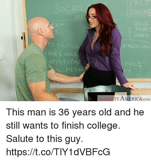 chaps: Ru  THHURS  CHAPS  Do  UDIES OWER  OLIT  soCVOLOG  YTISTİCAL  Potus  AL MED  NAUGITY AMERICA coM This man is 36 years old and he still wants to finish college. Salute to this guy. https://t.co/TlY1dVBFcG
