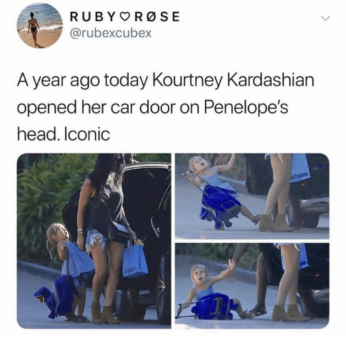 Head, Kourtney Kardashian, and Kardashian: @rubexcubex  A year ago today Kourtney Kardashian  opened her car door on Penelope's  head. Iconic  kitson  ison  on