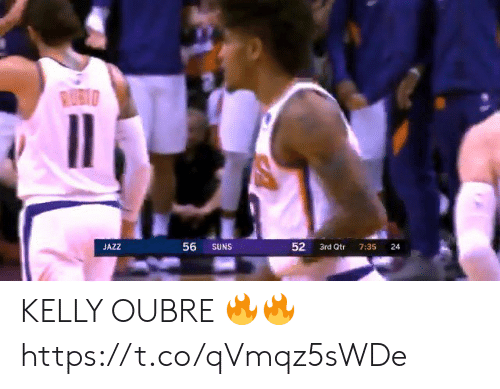 suns: RUBIO  56  JAZZ  SUNS  3rd Qtr  7:35  24  52 KELLY OUBRE 🔥🔥 https://t.co/qVmqz5sWDe