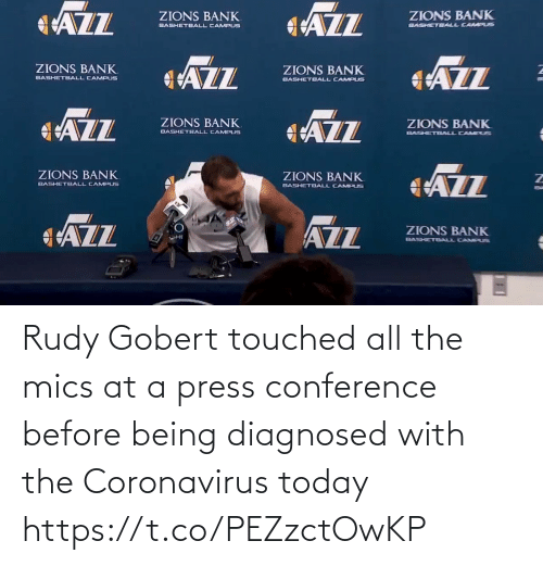 Conference: Rudy Gobert touched all the mics at a press conference before being diagnosed with the Coronavirus today https://t.co/PEZzctOwKP