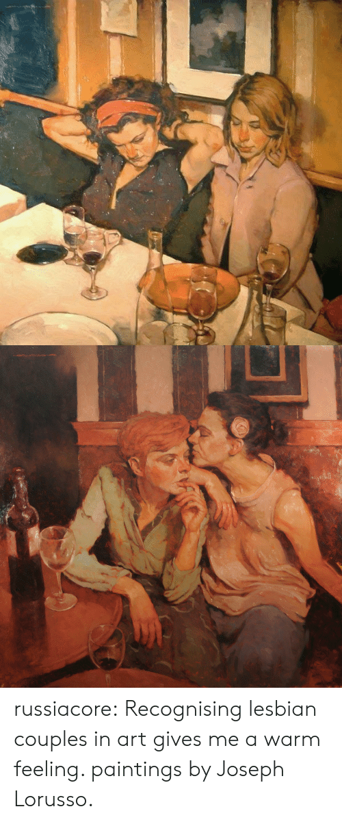 couples: russiacore: Recognising lesbian couples in art gives me a warm feeling. paintings by Joseph Lorusso.