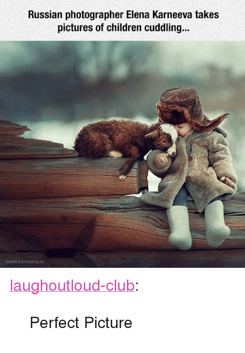 "Children, Club, and Tumblr: Russian photographer Elena Karneeva takes  pictures of children cuddling.  www.karneeva.ru <p><a href=""http://laughoutloud-club.tumblr.com/post/171477912726/perfect-picture"" class=""tumblr_blog"">laughoutloud-club</a>:</p>  <blockquote><p>Perfect Picture</p></blockquote>"