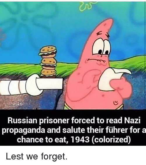 Salute: Russian prisoner forced to read Nazi  propaganda and salute their führer for a  chance to eat, 1943 (colorized) Lest we forget.