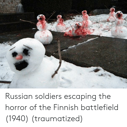 Soldiers, Russian, and Battlefield: Russian soldiers escaping the horror of the Finnish battlefield (1940) (traumatized)