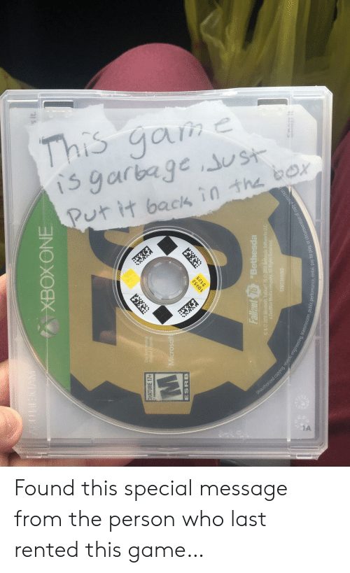 esrb: s it  C.  Da  ATURE 17+  Microsoft  ESRB  Fallst 76Bethesda  a ZeniMax  ision, public performance, rental, pay fo  lay, or circumvention of copy Found this special message from the person who last rented this game…