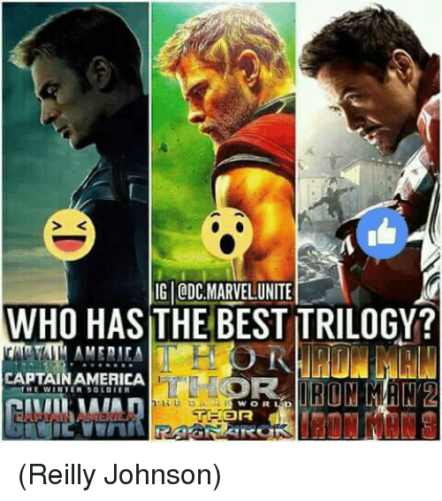 S K: S K  IG ODC MARVELUNITE  WHO HAS THE BEST TRILOGY?  CAPTAINAMERICA  THEWINTER SOLDIER  WOR (Reilly Johnson)