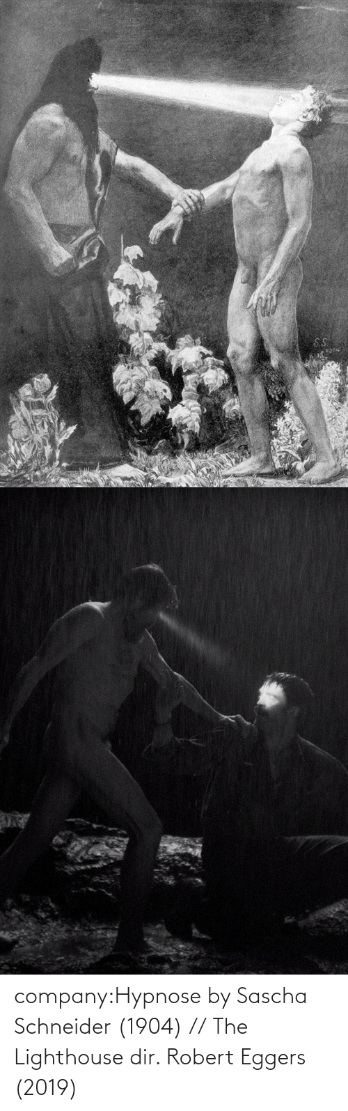 robert: S.S  1904 company:Hypnose by Sascha Schneider (1904) // The Lighthouse dir. Robert Eggers (2019)