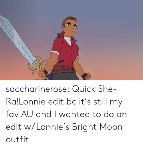 Outfit: saccharierose saccharinerose:  Quick She-Ra!Lonnie edit bc it's still my fav AU and I wanted to do an edit w/ Lonnie's Bright Moon outfit